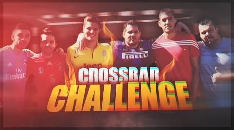 CROSSBAR CHALLENGE | INSANE | Pumuscor Cacho DjMaRiiO TOBBAL Chorly Miikel