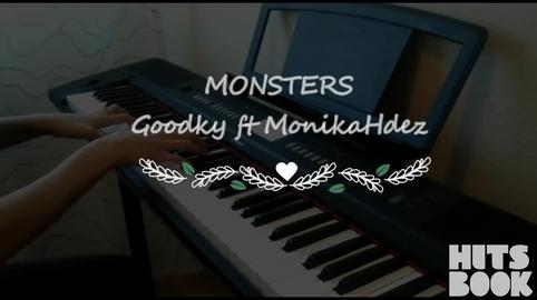 Monsters - Goodky original song ft MonikaHdez #HitsbookTalent