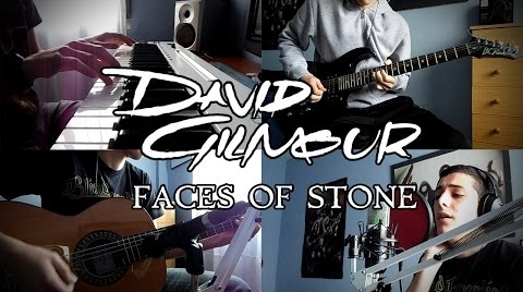 Faces of Stone - David Gilmour full cover