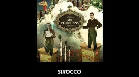 Mr Perdigans - Sirocco