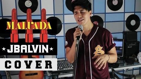 #EnergíaJBalvin Malvada - J Balvin (Cover) | Mario Heredia