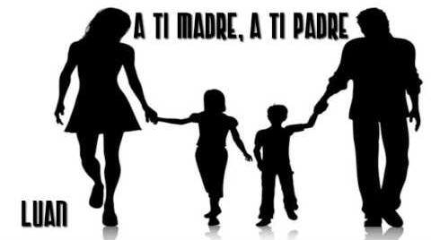 A ti Madre, A ti Padre | Luan Macro