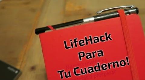 Lifehack: Cuaderno y pluma