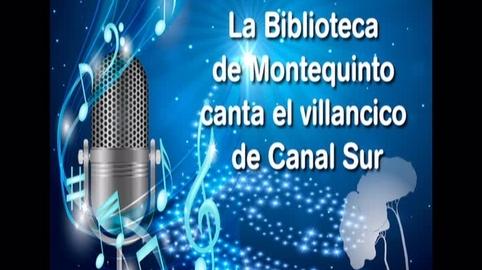 La Biblioteca de Montequinto canta el villancico de Canal Sur