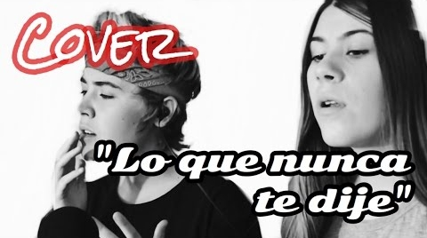 "COVER ""LO QUE NUNCA TE DIJE"" | Irene y Mónica Vigara #MiMejorCover"