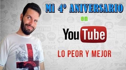 Lo peor y mejor de Youtube | 4º Aniversario by SeraFiriuS