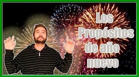 ¡LOS PROPÓSITOS DE AÑO NUEVO!
