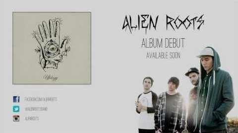 Alien Roots - Horses [Teaser Video]